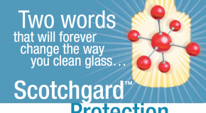 Introducing…. Scotchgard Glass Cleaner & Protector